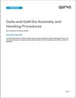 Qorvo White Paper on GaAs and GaN Die Assembly and Handling Procedures