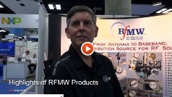 RFMW IMS2017 product highlights video