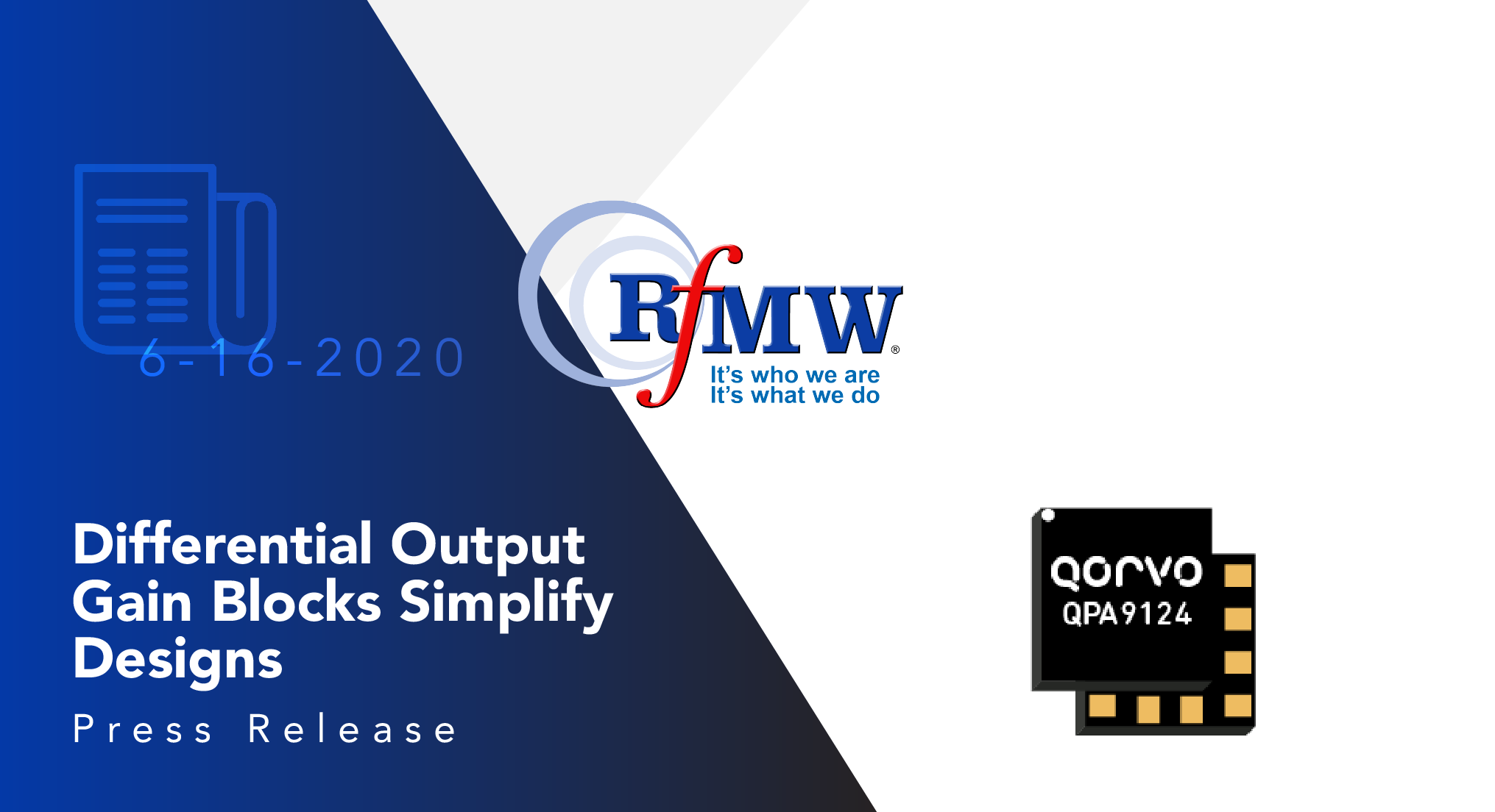 The Qorvo QPA9124 gain block with differential output offers a 50 Ω single-ended input to 100 Ω differential output for 3 to 5 GHz 5G m-MIMO