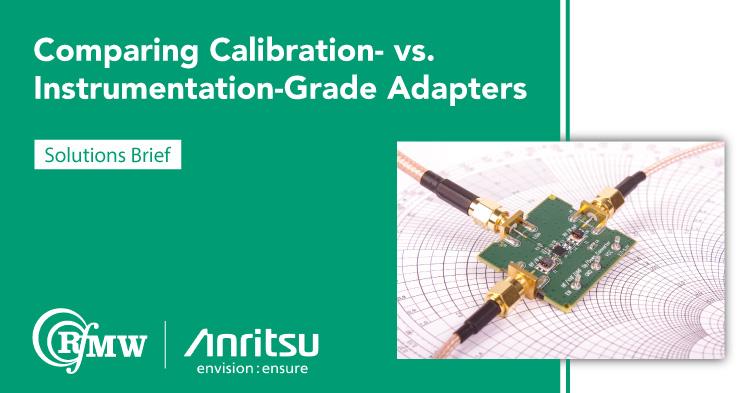 Comparing Calibration- vs. Instrumentation-Grade Adapters