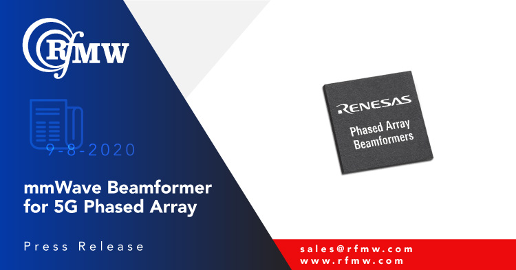 The Renesas F5280 IC is a 4-channel, TRX, half-duplex silicon device for 25 to 31GHz 5G phased-array applications