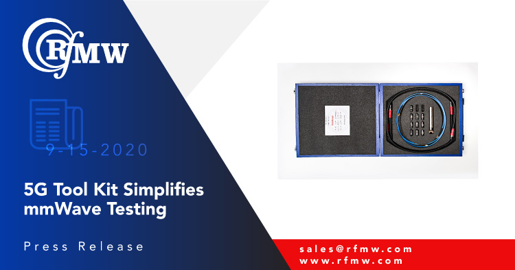 Designed for 5G mmWave testing applications, Rosenberger North America test accessory kits offer 2.4 or 1.85 mm options
