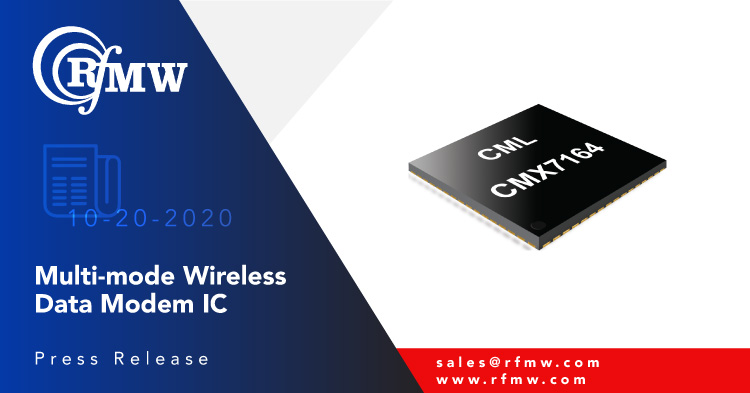 CML Microcircuits' CMX7164 half-duplex, multi-mode wireless Data Modem