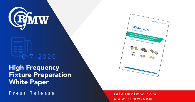 """Smiths Interconnect offers """"Fixture Preparation and RF Test of SMT Board Level Components at High Frequencies"""" White Paper"""