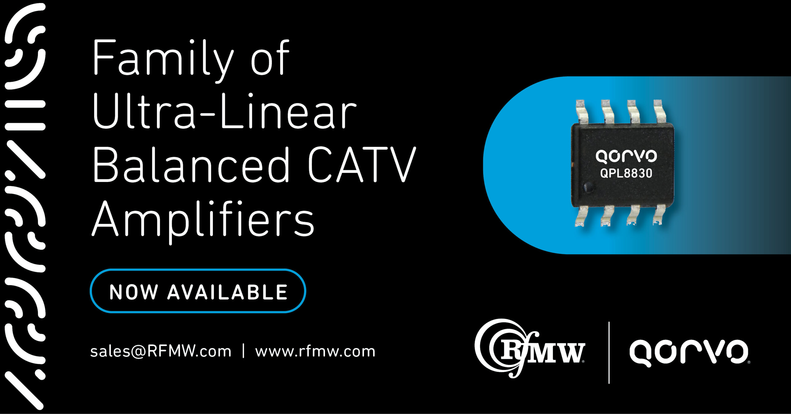 Qorvo family of ultra-linear 75-Ohm CATV balanced amplifier ICs with 5 to 1218 MHz operating bandwidth