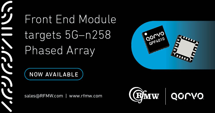 The Qorvo QPF4010 MMIC mmWave FEM operates from 24.25 to 27.5 GHz with integrated LNA+TR SW+PA