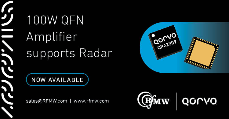 The Qorvo QPA2309 power amplifier offers 100W of pSat RF power from 5 to 6 GHz