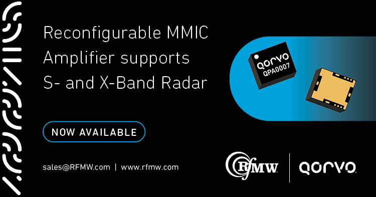 The Qorvo QPA0007 dual-band GaN MMIC power amplifier enables next generation radar systems with reconfigurable S-band / X-band RF output
