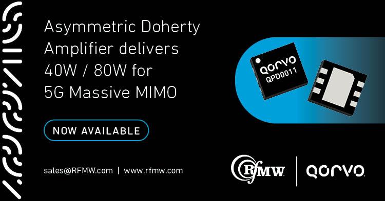 Qorvo's QPD0011 asymmetric, dual-path, discrete GaN on SiC HEMT delivers 40W / 80W from 3.4 to 3.6 GHz